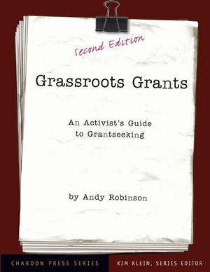 Grassroots Grants: An Activist's Guide to Grantseeking, 2nd Edition