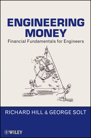Engineering Money: Financial Fundamentals for Engineers (1118063082) cover image