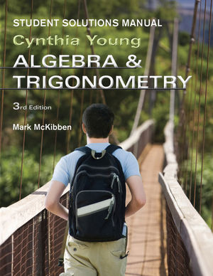Algebra and Trigonometry 3e Student Solutions Manual (1118137582) cover image