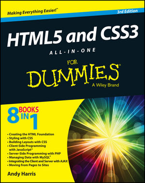 HTML5 and CSS3 All-in-One For Dummies, 3rd Edition