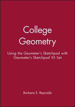 College Geometry: Using the Geometer's Sketchpad, 1e with Geometer's Sketchpad V5 Set