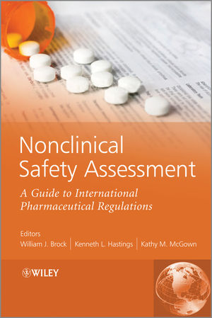 Nonclinical Safety Assessment: A Guide to International Pharmaceutical Regulations (1118516982) cover image