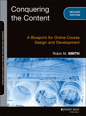 Conquering the content a blueprint for online course design and conquering the content a blueprint for online course design and development 2nd edition malvernweather Gallery