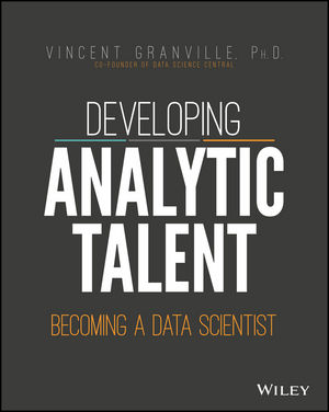 Developing Analytic Talent, by Vincent Granville