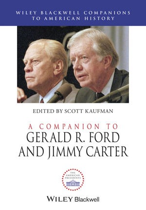 A Companion to Gerald R. Ford and Jimmy Carter (1118907582) cover image