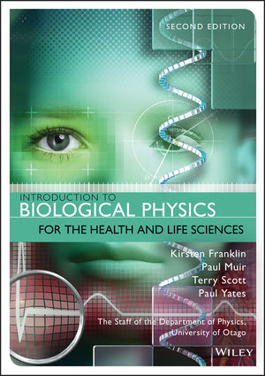 Introduction to Biological Physics for the Health and Life Sciences, 2nd Edition