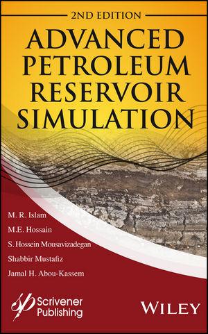 Advanced Petroleum Reservoir Simulation: Towards Developing Reservoir Emulators, 2nd Edition (1119038782) cover image