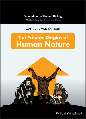 The Primate Origins of Human Nature (1119118182) cover image