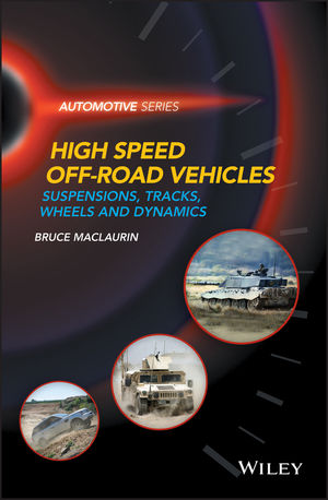 High Speed Off-Road Vehicles: Suspensions, Tracks, Wheels and Dynamics