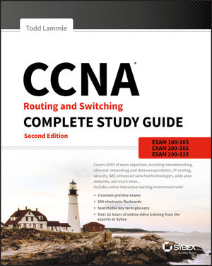 CCNA Routing and Switching Complete Study Guide: Exam 100-105, Exam 200-105, Exam 200-125, 2nd Edition (1119288282) cover image