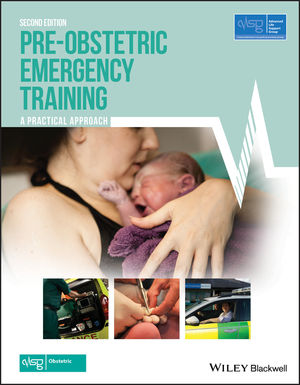 Pre-Obstetric Emergency Training: A Practical Approach, 2nd Edition