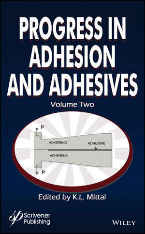 Progress in Adhesion and Adhesives, Volume 2