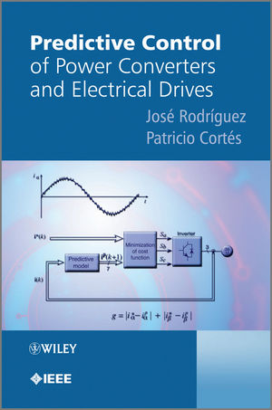 Predictive Control of Power Converters and Electrical Drives (1119963982) cover image