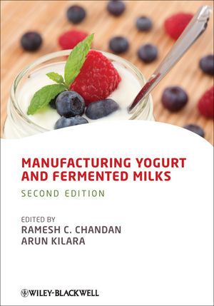 Manufacturing Yogurt and Fermented Milks, 2nd Edition (1119967082) cover image