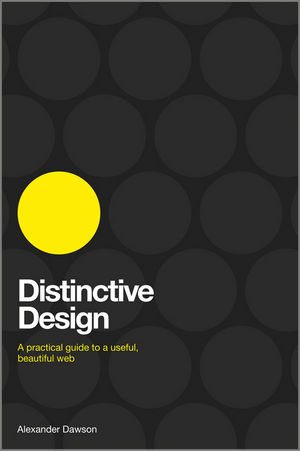 Distinctive Design: A Practical Guide to a Useful, Beautiful Web (1119992982) cover image