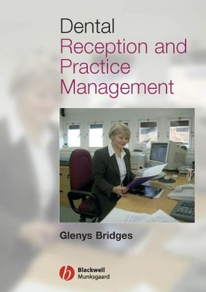 Dental Reception and Practice Management