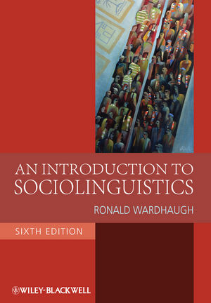 An Introduction to Sociolinguistics, 6th Edition (1405186682) cover image