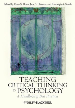 Teaching Critical Thinking in Psychology: A Handbook of Best Practices (1444305182) cover image