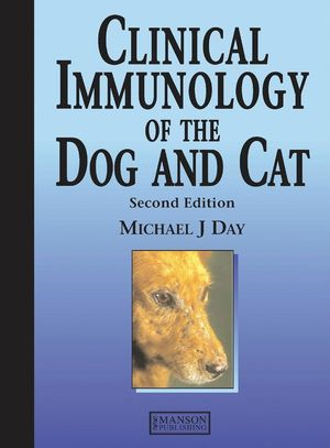 Clinical Immunology of the Dog and Cat, 2nd Edition