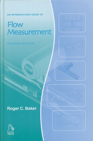 An Introductory Guide to Flow Measurement, 2nd Edition