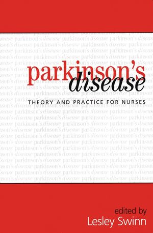 Parkinson's Disease: Theory and Practice for Nurses