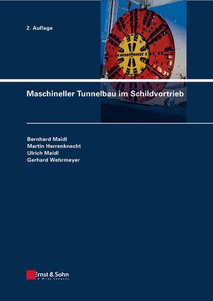 Maschineller Tunnelbau im Schildvortrieb, 2. Auflage