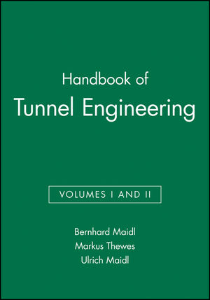 Book Cover Image for Handbook of Tunnel Engineering, Volumes I and II