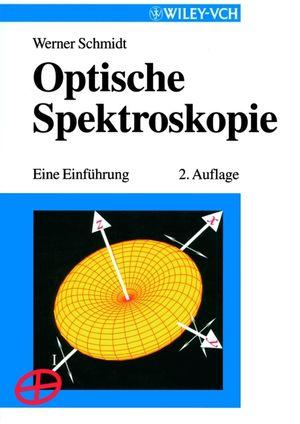 Optische Spektroskopie: Eine Einführung, 2nd Edition