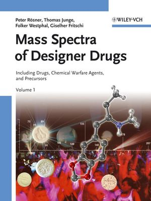 Mass Spectra of Designer Drugs: Including Precursors, Medicinal Drugs and Chemical Warfare Agents, 2 Volume Set (3527307982) cover image