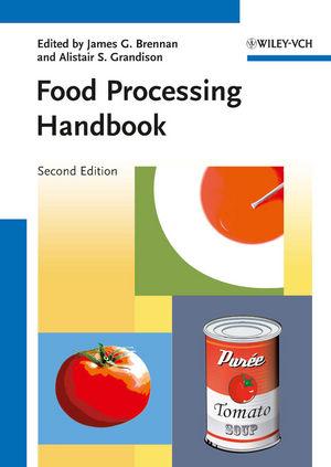 Food Processing Handbook, 2 Volume Set, 2nd Edition