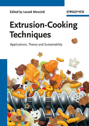 Extrusion-Cooking Techniques: Applications, Theory and Sustainability (3527328882) cover image