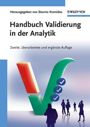 Handbuch Validierung in der Analytik, 2. Auflage