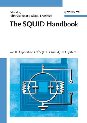 The SQUID Handbook: Applications of SQUIDs and SQUID Systems, Volume II