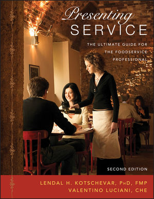 Presenting Service: The Ultimate Guide for the Foodservice Professional, 2nd Edition (EHEP000482) cover image