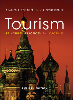 Tourism: Principles, Practices, Philosophies, 12th Edition (EHEP002082) cover image