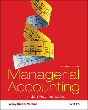 Managerial Accounting 6th Edition (EHEP003382) cover image