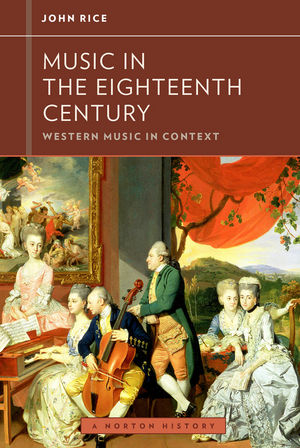 Music in the Eighteenth Century: Western Music in Context