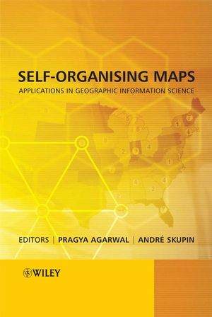 Self-Organising Maps: Applications in Geographic Information Science (0470021683) cover image