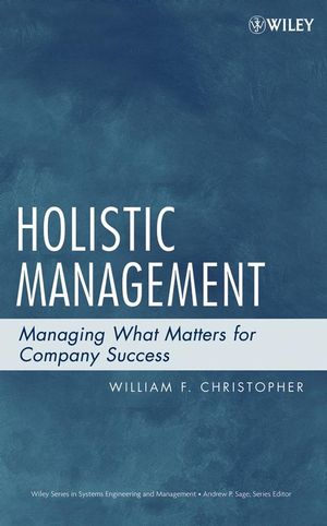 Holistic Management: Managing What Matters for Company Success (0470108983) cover image