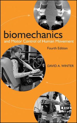 Biomechanics and Motor Control of Human Movement, 4th Edition
