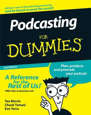 Podcasting For Dummies, 2nd Edition