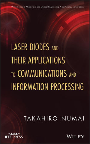 Laser Diodes and Their Applications to Communications and Information Processing (0470536683) cover image
