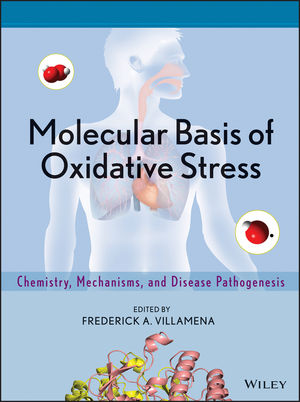 Molecular Basis of Oxidative Stress: Chemistry, Mechanisms, and Disease Pathogenesis (0470572183) cover image