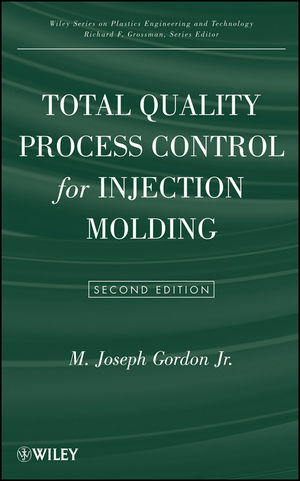 Total Quality Process Control for Injection Molding, 2nd Edition (0470584483) cover image