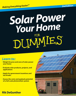 Solar Power Your Home For Dummies, 2nd Edition (0470596783) cover image