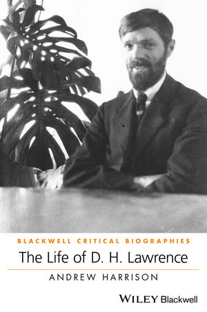 The Life of D. H. Lawrence: A Critical Biography (0470654783) cover image