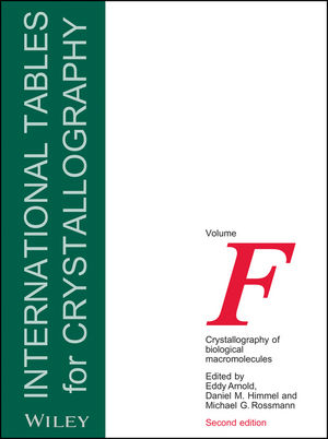 International Tables for Crystallography, Volume F, 2nd Edition, Crystallography of Biological Macromolecules (0470660783) cover image