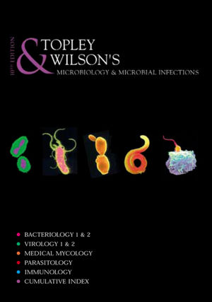 Topley and Wilson's Microbiology and Microbial Infections, 8 Volume Set, 10th Edition