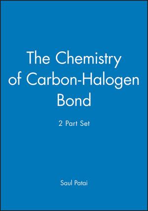 The Chemistry of Carbon-Halogen Bond, 2 Part Set