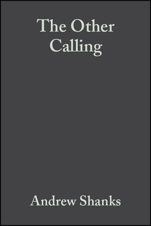 The Other Calling: Theology, Intellectual Vocation and Truth (0470775483) cover image